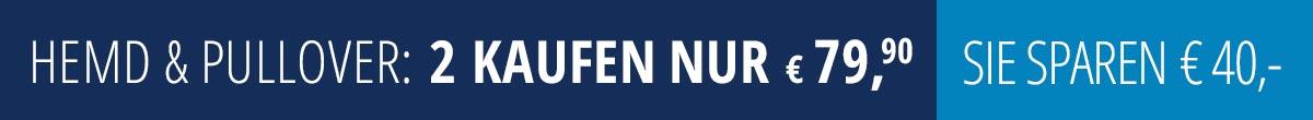 Hemd & Pullover - 2 kaufen nur € 79,90